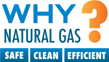 Why Natural Gas? | Safe | Clean | Efficient